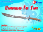 Broadsword for Show