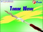 Tombak Wushu